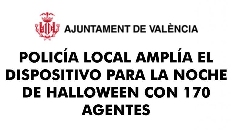 POLICÍA LOCAL AMPLÍA EL DISPOSITIVO PARA LA NOCHE DE HALLOWEEN CON 170 AGENTES