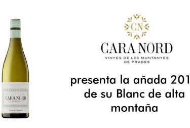 CARA NORD presenta la añada 2017 de su Blanc de alta montaña